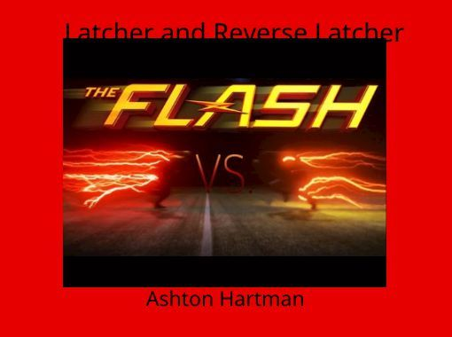 """StoryJumper book - """"Latcher and Reverse Latcher"""". Good versus evil ,will the evil twin destroy a small town or will good win?"""