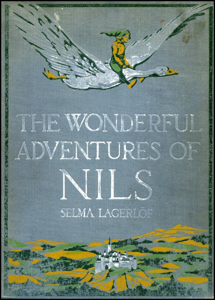 The wonderful adventures of Nils by Selma Lagerlof (1858-1940) - Book cover illustrated by Mary Hamilton Frye (1890-1957) - Published by Doubleday, Page & Co (1913)