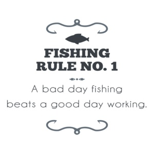 A bad day fishing beats a good day working t shirt for Good day for fishing