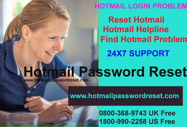 Hotmail Login Problem like can not access account,password recovery, reset password etc are arises when you have login to their Hotmail account.The Hotmail Password Reset is easily resolve these all Hotmail Problems at toll free 0800-368-9743 or remote assistance.http://www.hotmailpasswordreset.com/hotmail-problems.html 	   To Know More About,  Visit : http://www.hotmailpasswordreset.com/hotmail-problems.html