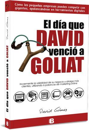 LIbro: EL DÍA QUE DAVID VENCIÓ A GOLIAT  http://eldiaquedavidvencioagoliat.com/