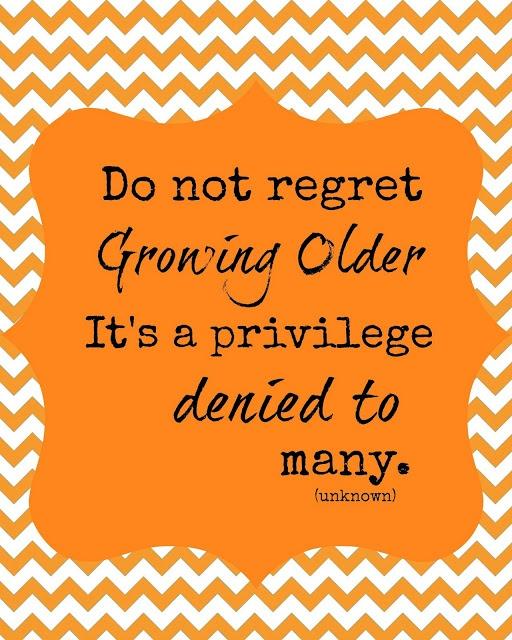 Do Not Regret Growing Older It Is A Privilege Denied To: Best 25+ Happy Birthday Woman Ideas On Pinterest