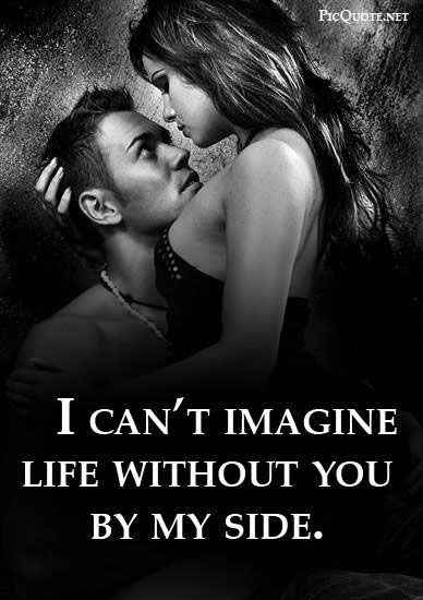 Cant Imagine My Life Without You Quotes