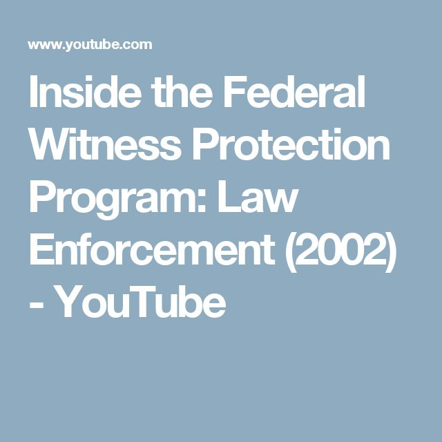 Inside the Federal Witness Protection Program: Law Enforcement (2002) - YouTube