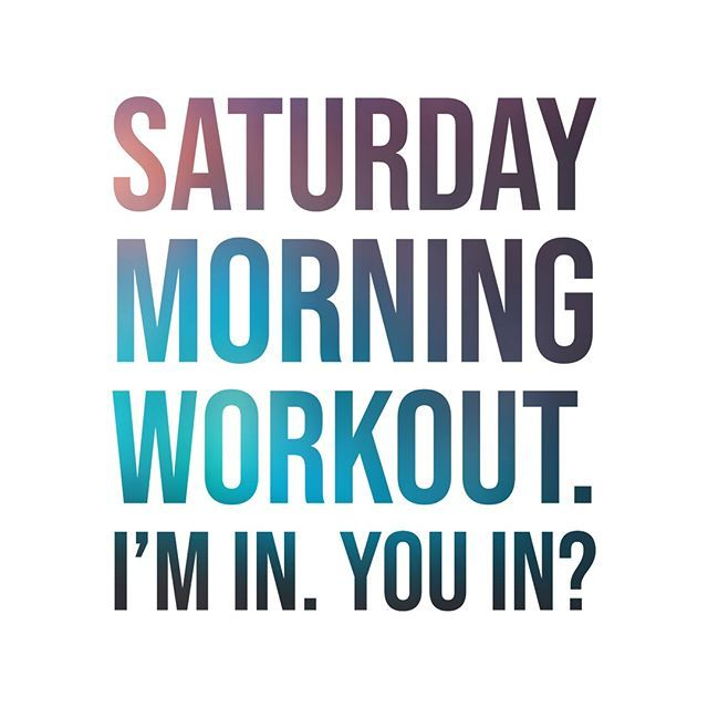 Saturday Morning Workout You In Exercise Exercises