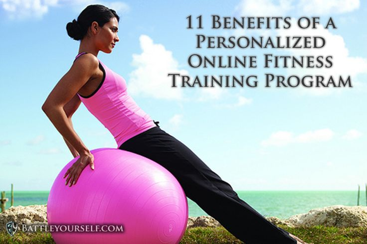 11 Benefits of a Personalized Online Fitness Training Program. Find out how you can get FASTER RESULTS and SAVE MONEY at the same time!