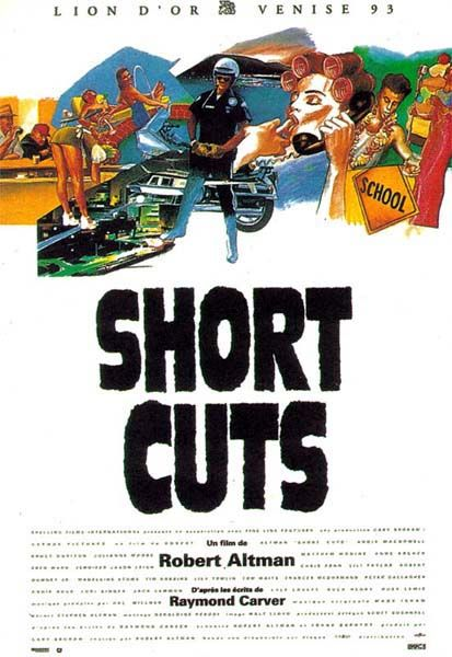"""""""Short Cuts"""" directed by Robert Altman, and adapted from short stories by Raymond Carver."""
