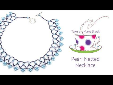 Pearl Netted Necklace | Take a Make Break with Beads Direct