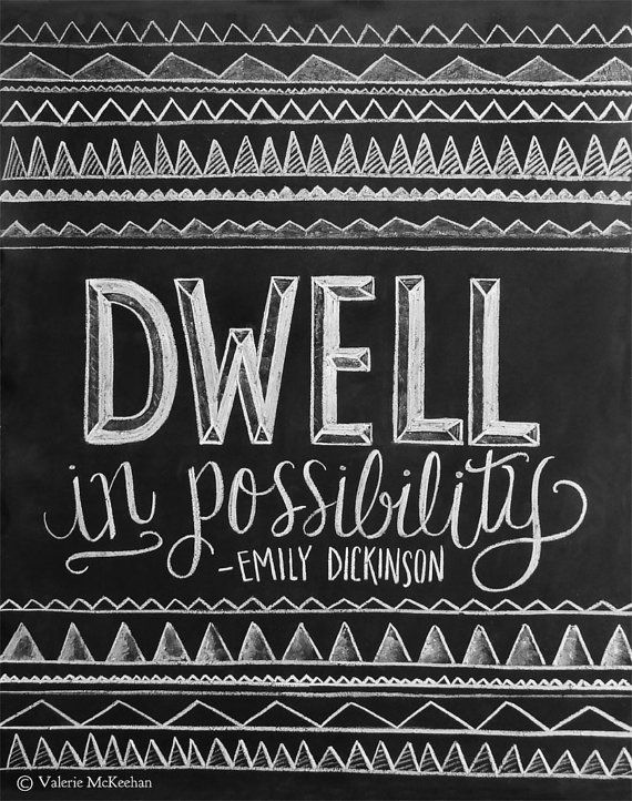 Inspirational Print - Emily Dickinson Quote - Chalkboard Art - Chalk Art - Dwell in Possibility - 8 x 10 Print