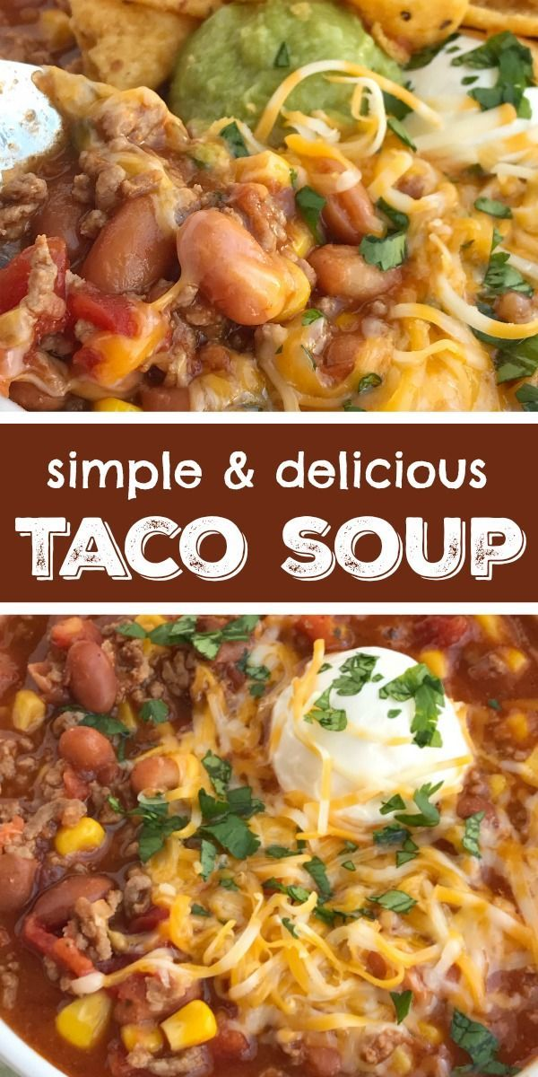 Simple Taco Soup | Taco Soup Recipe | Ground Beef Recipe | Taco soup has all the…