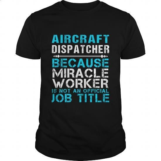 AIRCRAFT DISPATCHER - FREAKIN #fashion #clothing. I WANT THIS => https://www.sunfrog.com/LifeStyle/AIRCRAFT-DISPATCHER--FREAKIN-Black-Guys.html?60505