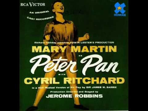 """I Won't Grow Up,"" Peter Pan 1960 soundtrack, Mary Martin."