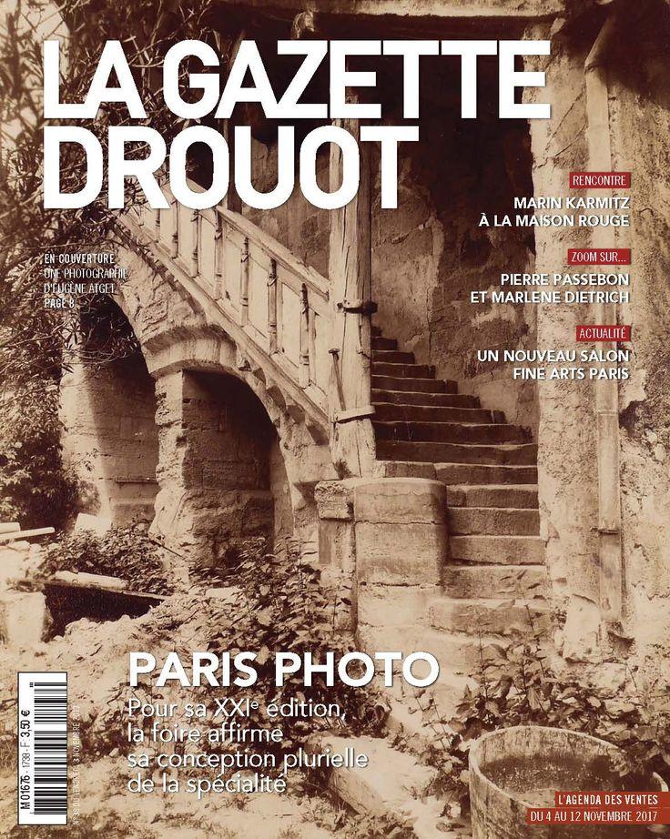 Gazette Drouot n° 38 du 3 novembre 2017 #Atget #Photographie #ParisPhoto #Paris #WebZine #artmarket
