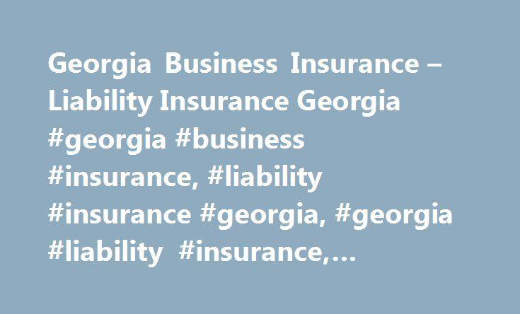 Georgia Business Insurance – Liability Insurance Georgia #georgia #business #insurance, #liability #insurance #georgia, #georgia #liability #insurance, #business #insurance #atlanta http://uk.remmont.com/georgia-business-insurance-liability-insurance-georgia-georgia-business-insurance-liability-insurance-georgia-georgia-liability-insurance-business-insurance-atlanta/  # Georgia Business Insurance Georgia Small Business Insurance Hiscox offers a range of business insurance coverage for small…