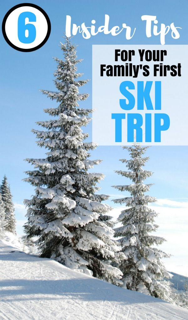 6 Tips for Family Ski Trips: Taking the whole family on a ski vacation? What you need to know about skiing and snowboarding with your kids for the first time.