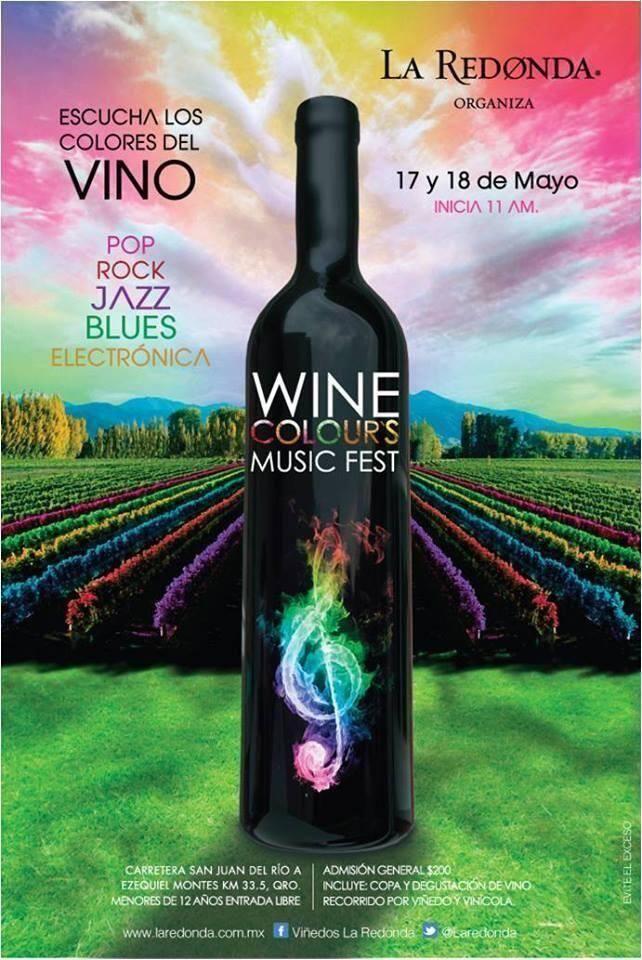 Wine Colour's Music Fest / 17 y 18 Mayo / La Redonda #Queretaro