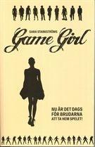 Game Girl är en praktisk raggningshandbok, oumbärlig för singelkvinnor i 10-talets Sverige.
