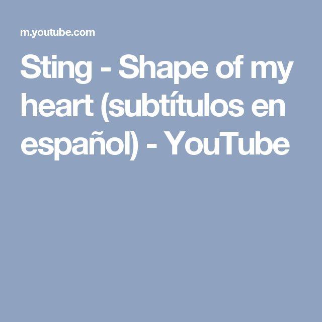 Sting - Shape of my heart (subtítulos en español) - YouTube
