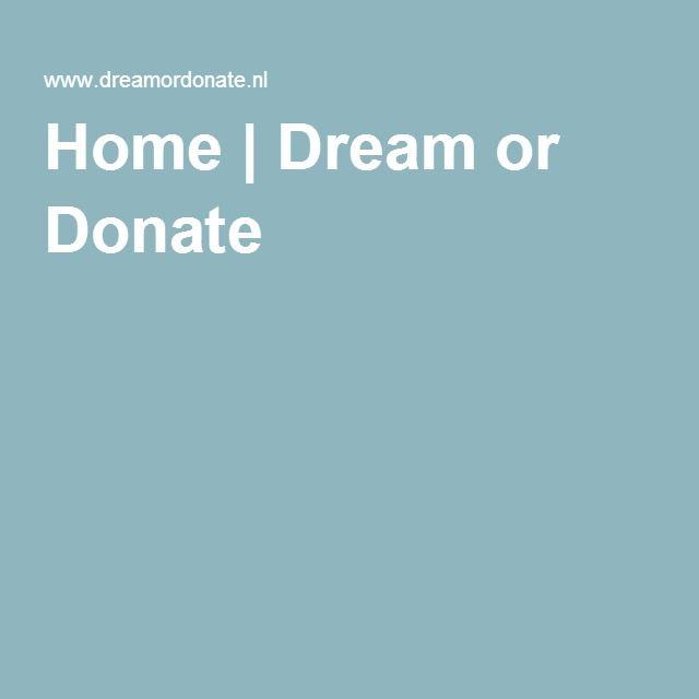 Home | Dream or Donate