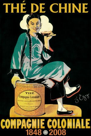 D'Ezy / advertising poster for  'Compagnie Coloniale The de Chine [Chinese Tea]' .. depicts Chinese figure in traditional dress sitting on large canister of tea holding a steaming gaiwan (tea bowl or cup) ... anniversary version of vintage poster from the oldest tea brand in France, dates 1848-2008 celebrate the company's 160th anniversary