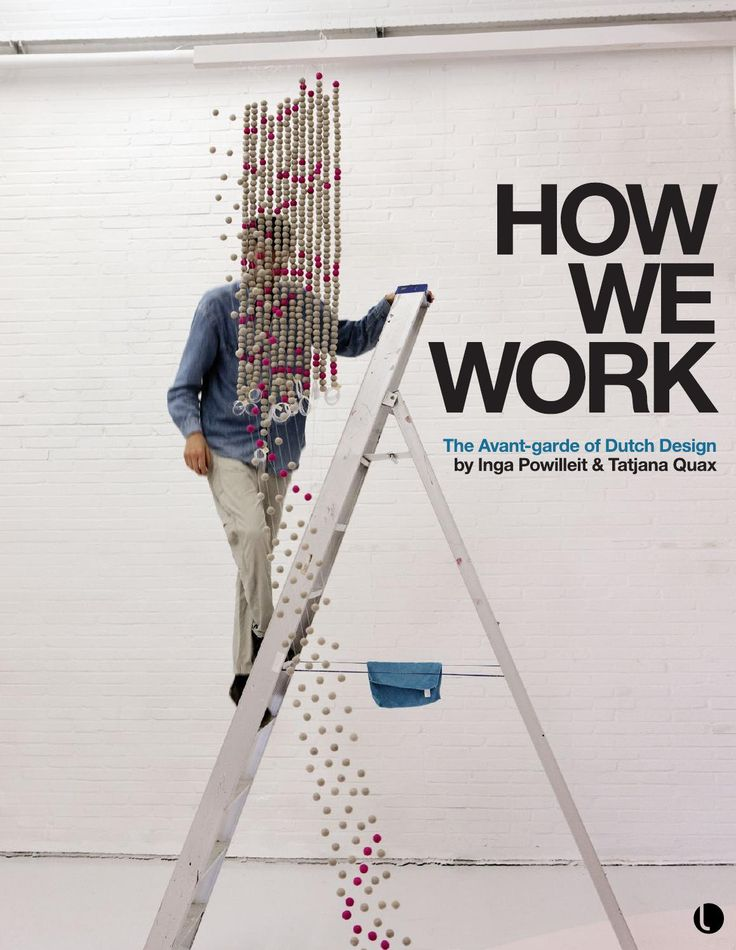 How We Work, Dutch Design.