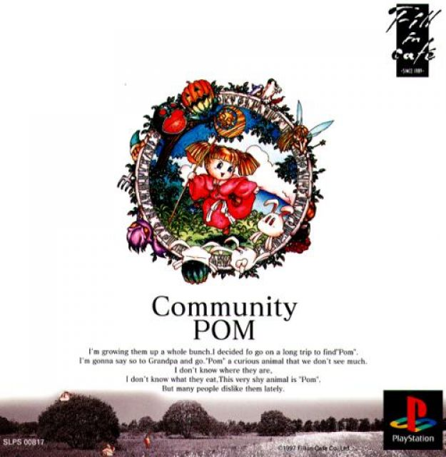 Community Pom - A PS1 game that was only released in Japan.