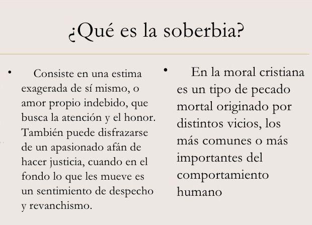 ... ¿Qué es la soberbia?.