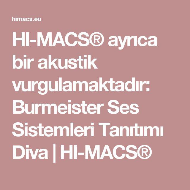 HI-MACS® ayrıca bir akustik vurgulamaktadır: Burmeister Ses Sistemleri Tanıtımı Diva |  HI-MACS®