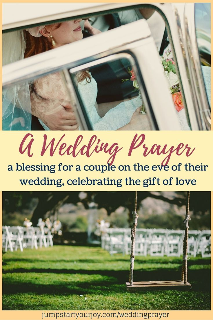 A Wedding Prayer to use at a rehearsal dinner or reception, a celebration for any couple. Click to read or Pin to save for your wedding.
