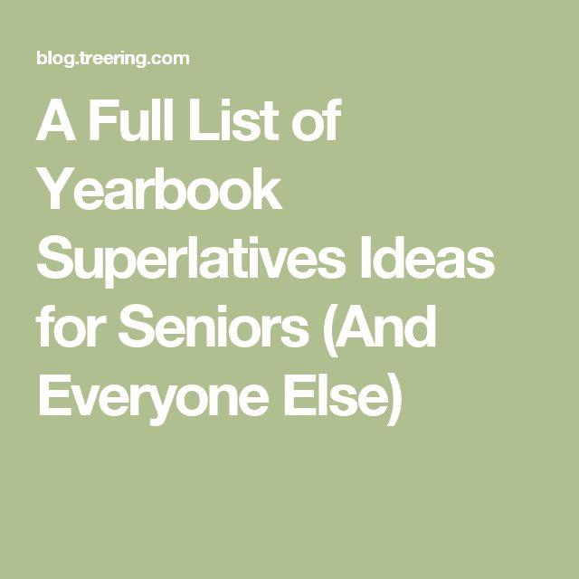 A Full List of Yearbook Superlatives Ideas for Seniors (And Everyone Else)