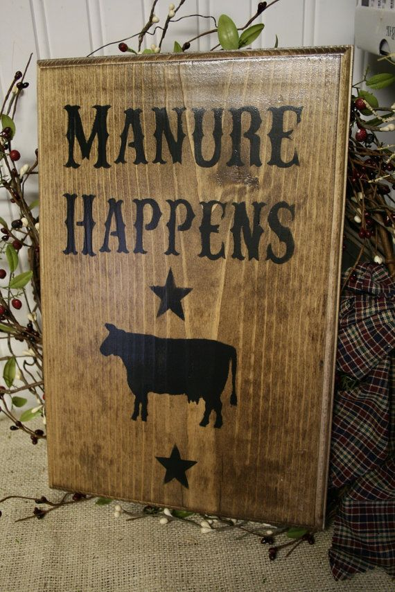 Funny Western Sign - Manure Happens - Wooden Sign - Farm Sign - Country Sign - Rustic Sign on Wanelo