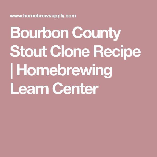 Bourbon County Stout Clone Recipe   Homebrewing Learn Center