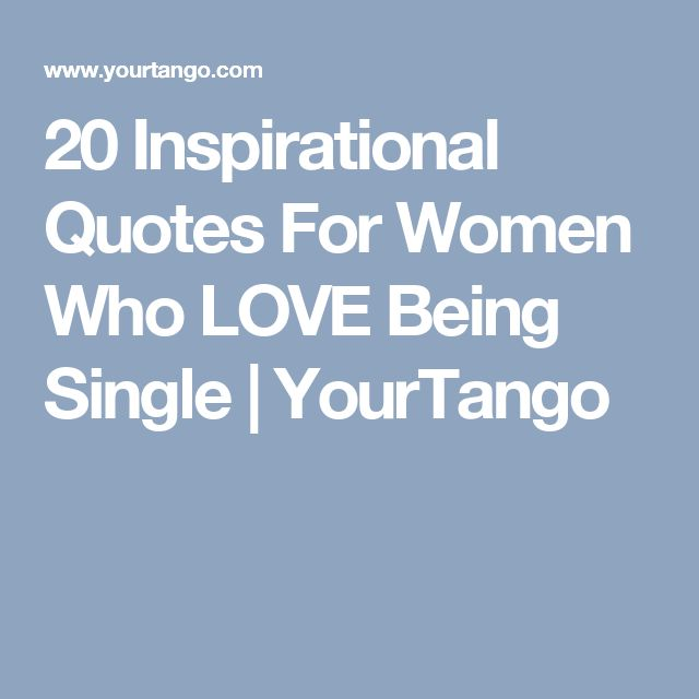 Quotes About Love: 25+ Best Single Women Quotes On Pinterest