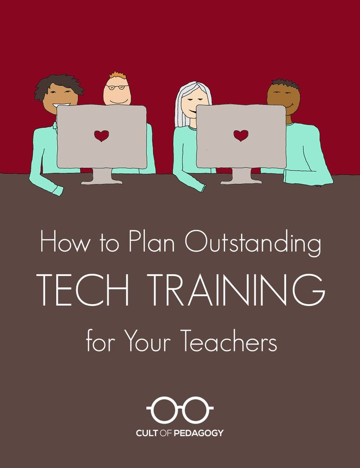 What are the best practices in tech training for teachers? Three technology integration specialists give us advice about the most effective way to plan and deliver ed tech training in schools. | Cult of Pedagogy