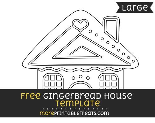 Free Gingerbread House Template - Large | Shapes and Templates ...