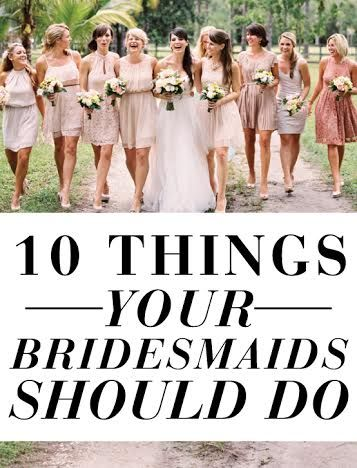 Things Your Bridesmaids Should Be Doing... Need this for my brothers wedding ;)
