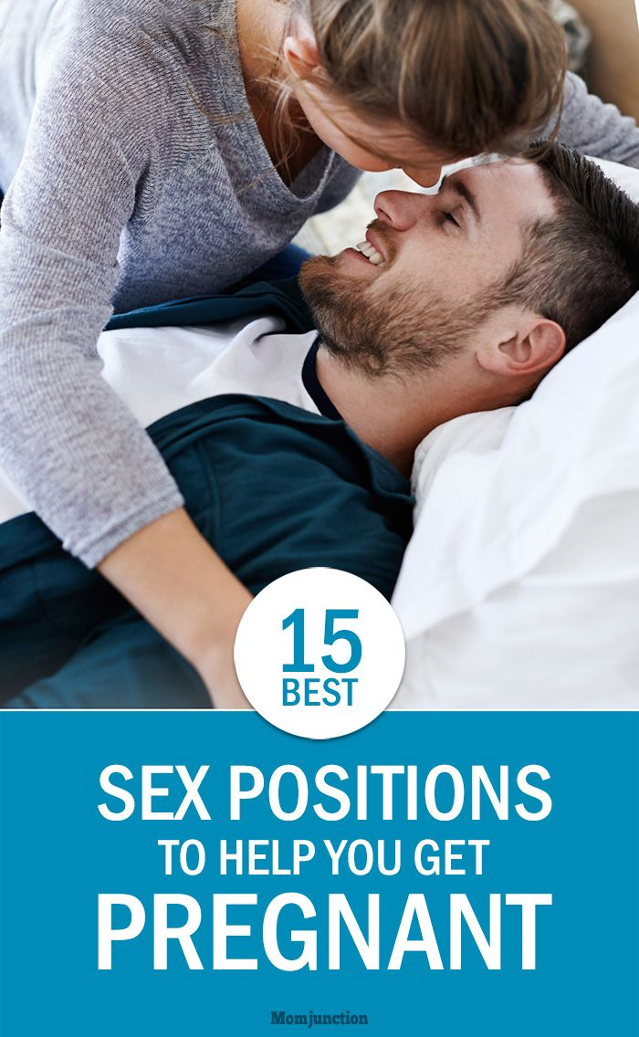 15 Best Sex Positions To Help You Get Pregnant: here are some of the best sex positions that will bring on that positive #pregnancy test, pronto and also make the process much more fun!