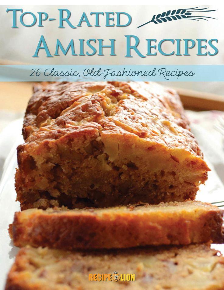 """Top Rated Amish Recipes: 26 Classic, Old-Fashioned Recipes"" eCookbook | RecipeLion.com"