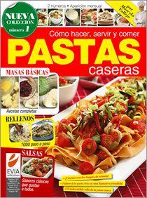Recetas de #Pastas Caseras Nº 01 - 2011 pedila en www.eviaediciones.com