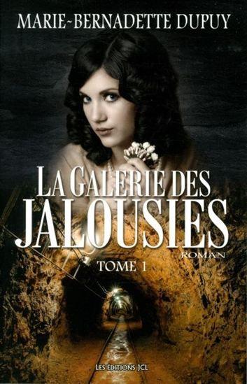 La galerie des jalousies : roman / Marie-Bernadette Dupuy.    https://catalogue.biblio.rinalasnier.qc.ca/in/faces/details.xhtml?id=p::usmarcdef_0000148957