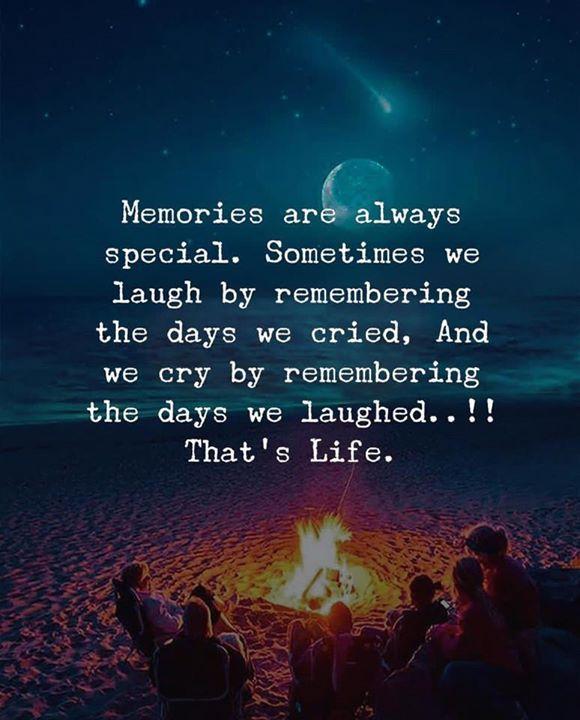 Memories Ar Always Special Memories Quotes Work Motivational Quotes Wisdom Quotes