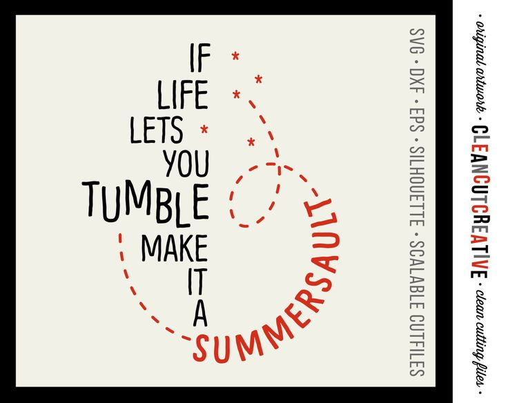 If Life lets you Tumble Summersault Quote   SVG DXF EPS Png   funny  inspirational   Cricut and Silhouette   clean cutting files by  CleanCutCreative on Etsy. 17 Best images about Inspire Quotes Sayings SVG DXF cut files for