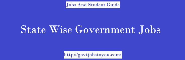 State Government Jobs  Get latest job notification from all 29 states and 7 union territories. Find all type of jobs alerts like State Government Jobs, private jobs, contract basis jobs, sanvida jobs, part time jobs. Check state wise jobs for freshers, experienced, women, handicapped persons.