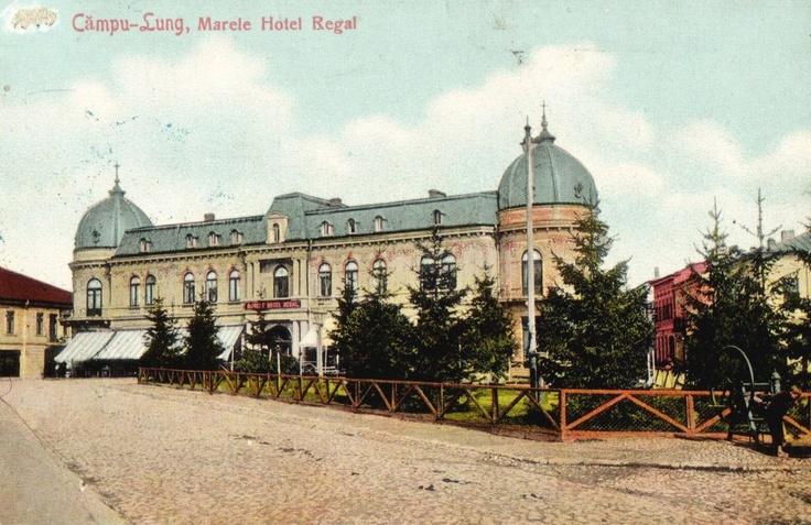 Campulung Muscel - Marele Hotel Regal - 1908