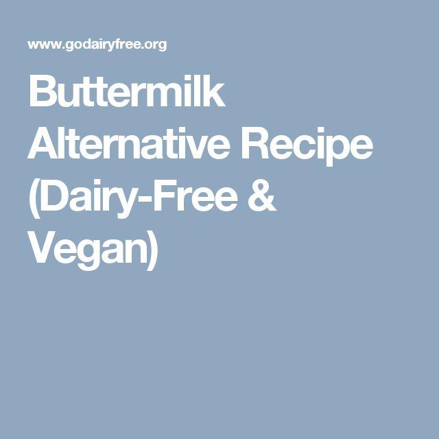 Buttermilk Alternative Recipe (Dairy-Free & Vegan)