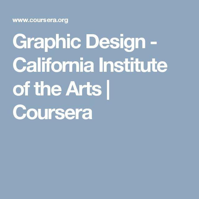 Graphic Design - California Institute of the Arts | Coursera