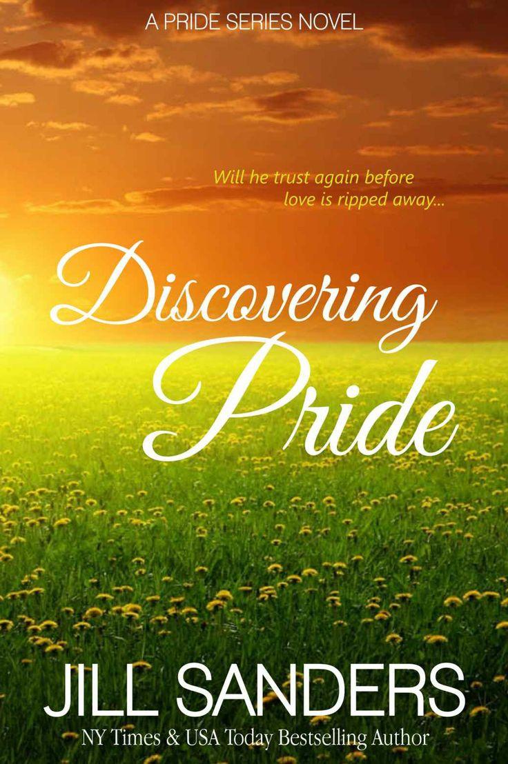 Amazon.com: Discovering Pride (Pride Series Romance Novels (Volume 2)) eBook: Jill Sanders: Kindle Store