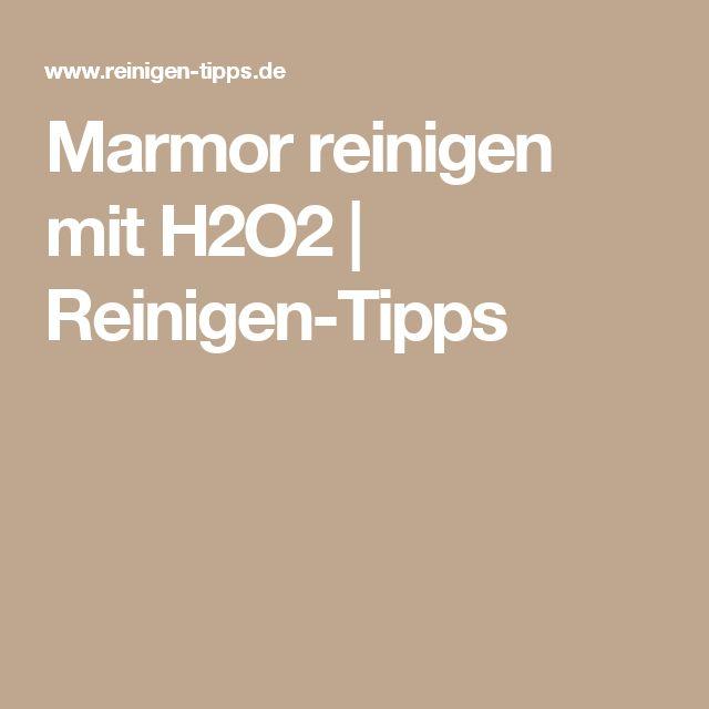 Marmor reinigen mit H2O2 | Reinigen-Tipps