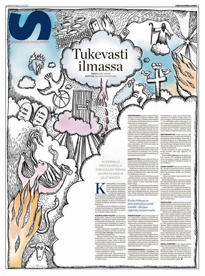 European Newspaper Award. Kristinuskon nykytilaa pohtiva Tukevasti ilmassa julkaistiin Susun kannessa 21.10.2012. Kuvitus Anniina Louhivuori, teksti Sami Vainio