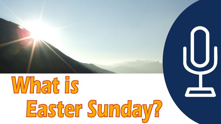 What is Easter Sunday?  | The Easter Story / Easter History |  GotQuesti...
